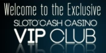 Sloto'Cash Casino VIP Club