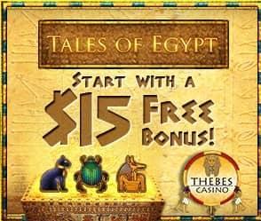 Thebes $15 Free Bonus